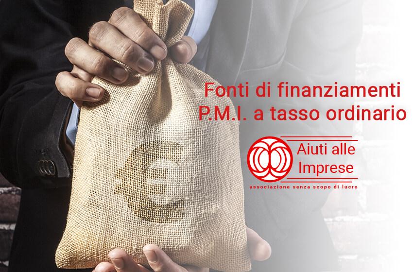 Fonti di Finanziamenti P.M.I a Tasso Ordinario